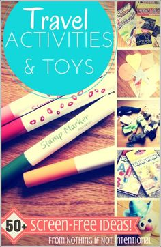 50+ Screen-Free Travel Toys Activities for Kids of All Ages from Nothing if Not Intentional Traveling with Kids, Traveling tips, Traveling #Travel