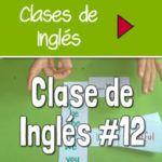 Clase 12 – El verbo BE + Adjetivos [VIDEO]