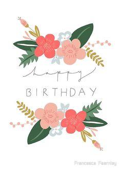 'Fiona Happy Birthday/Greetings Card' Greeting Card by Francesca Fearnley - - Framed Art Print. Birthday Wishes Greetings, Birthday Blessings, Best Birthday Wishes, Happy Birthday Greeting Card, Happy Birthday Messages, Happy Birthday Art, Happy Birthday Celebration, Happy Birthday Pictures, Birthday Fun