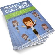 Manage Your Classroom Like A Pro: Busy Teacher's Top 25 Secrets