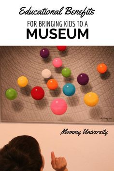 10 EDUCATIONAL BENEFITS OF BRINGING CHILDREN TO THE MUSEUM by Mommy University at www.MommyUniversityNJ.com #museums