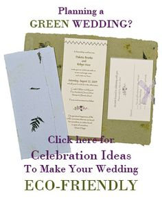 Having a green wedding? Twisted Limb Paperworks, the first recycled invitation company in the country has been advising couples on eco-friendly wedding ideas for almost fifteen years. Visit www.twistedlimbpaper.com for sustainable ideas and resources for invitations, flowers, apparel, food, and venues.
