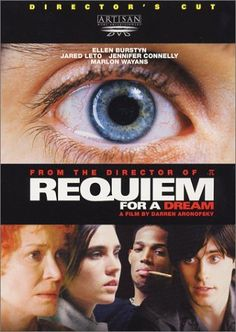 Requiem for a Dream  One of the most brilliant movies I've seen but highly disturbing and very thought-provoking. Definately makes an impact. And great soundtrack.