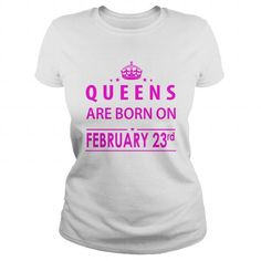 February 23 Shirts queen are Born on February 23 T-Shirt February 23 Birthday February 23 Queens born February 23 ladies tees Hoodie Vneck TShirt for birthday LIMITED TIME ONLY. ORDER NOW if you like, Item Not Sold Anywhere Else. Amazing for you or gift for your family members and your friends. Thank you! #queens #february