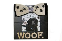 Woof! A perfect frame for your desk! Take your best friend with you to work for bragging rights!