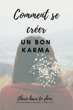 La roue tourne t'elle vraiment ? Comment faire en sorte par de petites actions quotidienne de mettre notre karma du bon côté ? #karma #destin #spiritualité #bonneaction