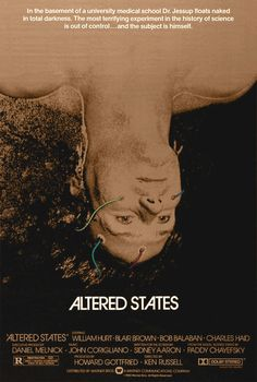 Altered States is a 1980 American science fiction-horror film.The film was directed by Ken Russell. 1980's Movies, Movies Online, Movie Tv, Movie Props, Cult Movies, Watch Movies, Horror Movie Posters, Cinema Posters, Horror Movies