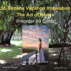 St. Simons Vacation Inspiration-The Art of Rivers- Preorder 99 Cents!