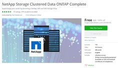 Coupon Udemy - NetApp Storage Clustered Data ONTAP Complete (100% Off) - Course Discounts & Free