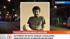 Ali İsmail Korkmaz'ın Katil zanlısı yakalandı zanlı Polis değil   yurttan ve dünyadan haberler ve teknoloji videoları blogu denk gelirse