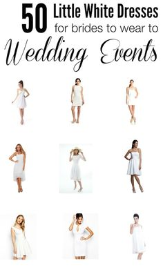 Wow this list of 50 Little White Dresses is amazing! There are dresses to wear to events like engagement parties, bachelorette parties, bridal showers,  receptions, and even wedding ceremonies! http://www.midsouthbride.com/50-little-white-dresses-for-brides-to-wear-to-wedding-events/