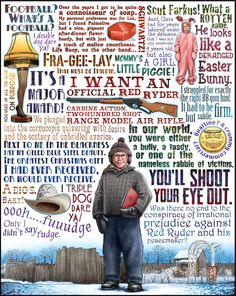 """""""I want an official Red Ryder Carbine Action, Two Hundred Shot Range Model Air Rifle."""" -Ralphie, A Christmas Story"""
