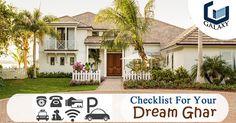 Checklist for Your Dream Ghar..#TheGalaxyGroup #DreamHouse #GalaxyNorthAvenue #GalaxyVega #GalaxyGreenArcade #GalaxyShoppe