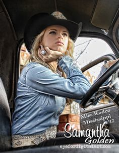 Samantha Golden, Miss Rodeo Mississippi 2012 Cowgirl Photography, Photography Senior Pictures, Cute Photography, Country Girl Style, Country Women, Country Girls, Queen Photos, Queen Pictures, Girl Photos