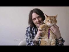 James Bowen & Street Cat Bob say hi to their german fans - YouTube