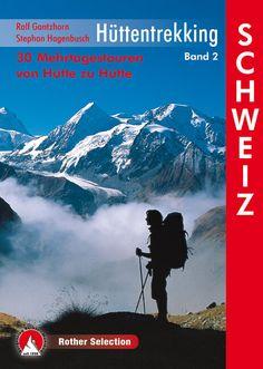 Hüttentrekking Schweiz / Svájc menedékházai túrakalauz / Bergverlag Rother ÚJ