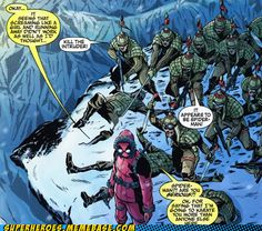 """Deadpool """"Its seems screaming like a girl and running away didn't work as well as I'd thought..."""" This is why he is my favourite"""