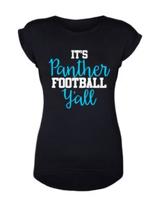 It's Panther Football Y'all Women's T-Shirt