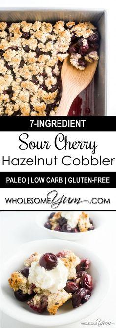 Sour Cherry Hazelnut Cobbler (Paleo, Low Carb)