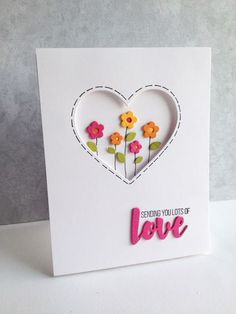 Sending You Lots of Love— Used the little flowers in the new Simon Says Stamp Mini Flowers and Leaves die set. Mothers Day Cards, Valentine Day Cards, Valentines, Homemade Valentine Cards, Handmade Birthday Cards, Greeting Cards Handmade, Diy Handmade Cards, Birthday Cards To Make, Card Birthday