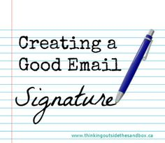 Creating a good email signature