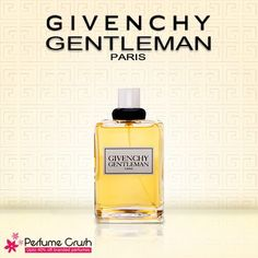 If you are a gentleman.  Link to buy: http://www.perfumecrush.com/perfumes-for-men/258-givenchy-gentleman-by-givenchy-for-men.html