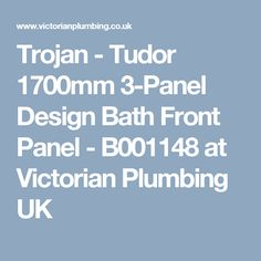 Trojan - Tudor 1700mm 3-Panel Design Bath Front Panel - B001148 at Victorian Plumbing UK