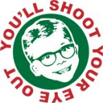 "This Christmas Story shirt features Ralphie with his broken glasses and the famous quote ""You'll Shoot Your Eye Out""."