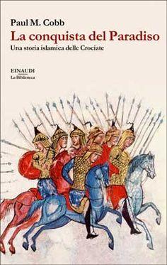 Libreria Medievale: La conquista del Paradiso