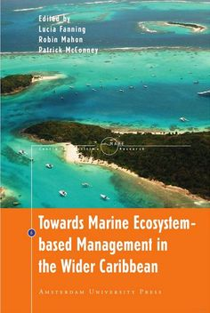 Towards marine ecosystem-based management in the wider Caribbean (PRINT VERSION) http://biblioteca.cepal.org/record=b1252257~S0*eng In order to ensure sustainable use of their shared marine resources, the nations of the West Caribbean Region must adopt an approach that encompasses both the human and natural dimensions of ecosystems. This volume directly contributes to that vision, bringing together the collective knowledge and experience of scholars and practitioners within the wider…