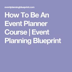 The latest trends in event planning extraordinary event planners how to be an event planner course event planning blueprint malvernweather Image collections