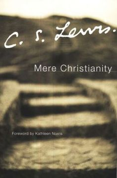 I should probably reread this book. This book gives a lot of depth and insight into Christianity. Well worth reading...