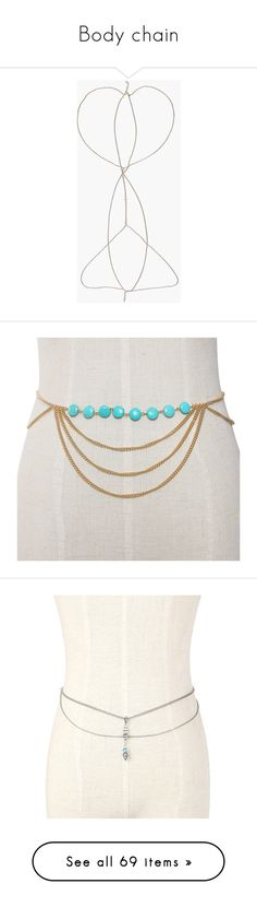 """""""Body chain"""" by nelly-vasquez ❤ liked on Polyvore featuring accessories, jewelry, body jewelry, gold, turquoise jewelry, sexy body jewelry, sexy jewelry, turquoise pendant, body chain jewellery and silver"""