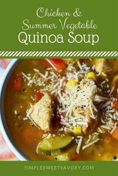 Need to get rid of some veggies from the garden? This Chicken and Summer Vegetable Quinoa Soup is the perfect solution for that! AD
