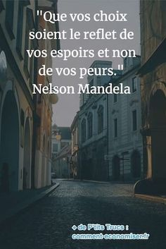 85 Inspirational Quotes That Will Change Your 85 Citations Inspirantes Qui Vont Changer Votre Vie. quote from Nelson Mandela on the reasons for making a decision - Life Quotes Love, Woman Quotes, Quotes Quotes, Positive Mind, Positive Attitude, Citations Mandela, Citation Nelson Mandela, Wedding Mallorca, Encouraging Poems