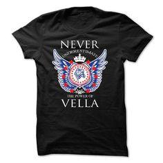 Never Underestimate The Power of VELLA - #design t shirts #crew neck sweatshirt. CHEAP PRICE => https://www.sunfrog.com/Names/Never-Underestimate-The-Power-of-VELLA.html?id=60505