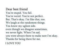 Dear best friend I love you all so very much!!! Tessa, Alarah, Peyton, Kallie, Felicia you are the best friends anyone could ever ask for!!! Love you guys!