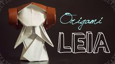 How to Make a Lovely Origami Princess Leia