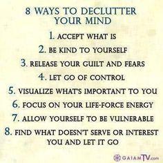De clutter your mind.