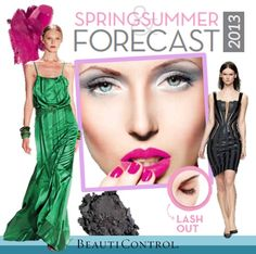 Spring/Summer 2013 Fashion & Beauty Forecast #BeautiControl #Trends #Makeup