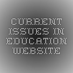 current issues in education website