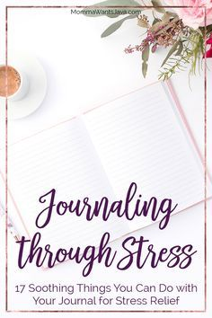 Journaling through stress is a great way to deal with your emotions or find a little distraction. These 17 journaling ideas are great for stress relief!