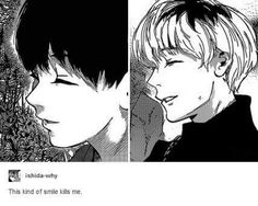 *points to the right* look at Kaneki Ken