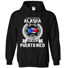 I may live in Alaska but i was made in Puerto rico #PuertoRico