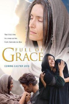 Watch Full of Grace (2015) Full Movie Online Free