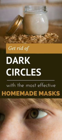 Get Rid of Dark Circles with the Most Effective Homemade Masks #homemadewrinklecreamshowtogetrid