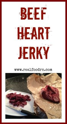 Beef Heart Jerky. A natural source of CoQ10. Easy to make and delicious. Heart is just more beef muscle after all! realfoodrn.com