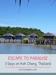 Escape to paradise - 3 days on Koh Chang, Thailand