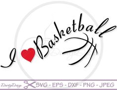 I love Basketball sayints SVG files sayings, quote cutting files quote clipart, silhouette quote, svg quotes, SVG files cricut, Scan n Cut