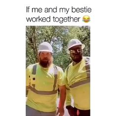 only thing that needs to be changed is If Me and My BESTIES worked together.the only thing that needs to be changed is If Me and My BESTIES worked together. Funny Video Memes, Stupid Funny Memes, Funny Relatable Memes, Funny Videos, Funny Posts, Haha Funny, Funny Best Friend Memes, Funny Memes About Work, Too Funny